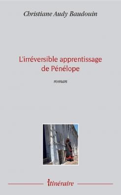 L'irréversible apprentissage de Pénélope