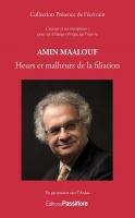 Amin Maalouf : Heurs et malheurs de la filiation
