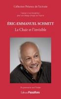 Éric-Emmanuel Schmitt : La Chair et l'invisible