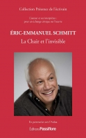 Éric-Emmanuel Schmitt : La Chair et l'invisible