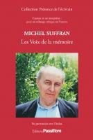 Michel Suffran : Les Voix de la mémoire