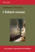 L'enfant roman (Grands Caractères)