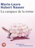[Livre Audio] La Carapace de la tortue