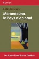 Morandouna, le Pays d'en haut (Grands Caractères)