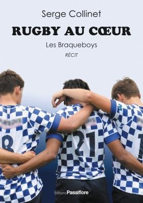 Rugby au coeur, les Braqueboys