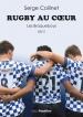 Rugby au cœur, les Braqueboys