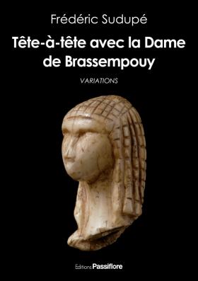Tête-à-tête avec la Dame de Brassempouy