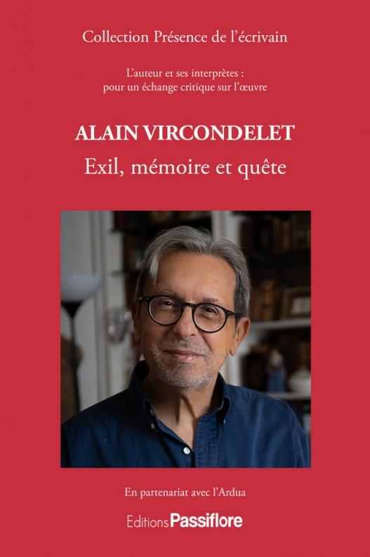 Alain Vircondelet : Exil, mémoire et quête