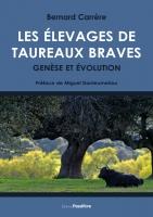 Les Élevages de taureaux braves : Genèse et évolution