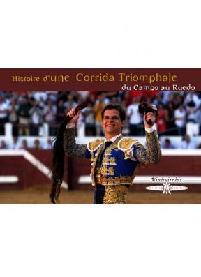 Histoire d'une corrida triomphale