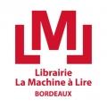 Présentation de Juste la Lumière à La Machine à Lire à Bordeaux le 10 mars 2017
