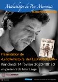 Présentation et dédicaces de Marc Large à la Bibliothèque du Pays Morcenais le vendredi 14 février 2020!