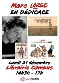 Marc Large à la Librairie Campus le lundi 21 décembre à partir de 14h30
