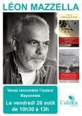 Léon Mazzella sera à la Librairie l'Alinéa à Bayonne le vendredi 20 août à partir de 10h30